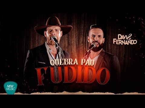 Davi e Fernando – Quebra Pau Fudido
