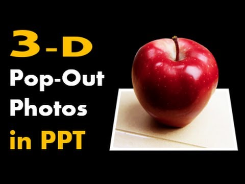 How to Make 3D Pop-out Photos in PowerPoint - (Out of Bounds ...
