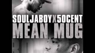 Mean Mug - Soulja Boy Tell Em ft. 50 Cent - Clean Version