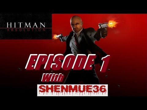Hitman Absolution Episode 1 - Dirty Diana