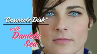 """""""casserole Dish"""" -- Daniela Sea"""