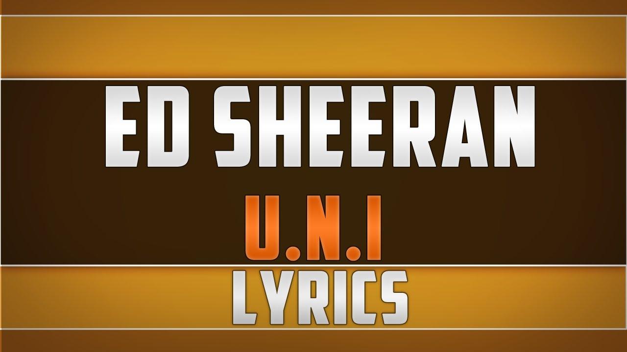Ed Sheeran- UNI Lyrics Chords - Chordify