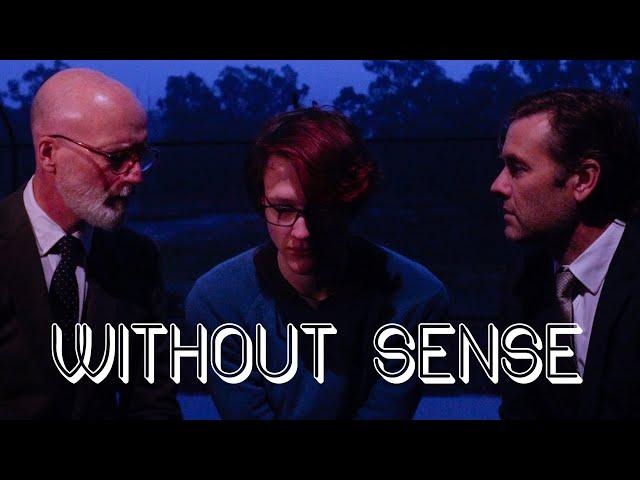 Without Sense (4K)