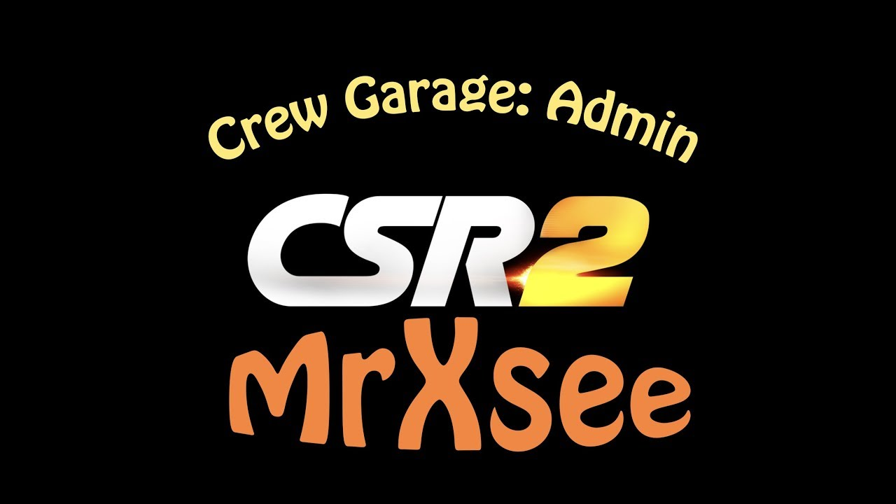 CSR Racing 2: Crew Garage as a Admin