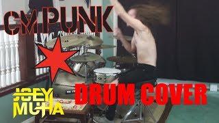 CM Punk Theme Song Drum Cover - JOEY MUHA
