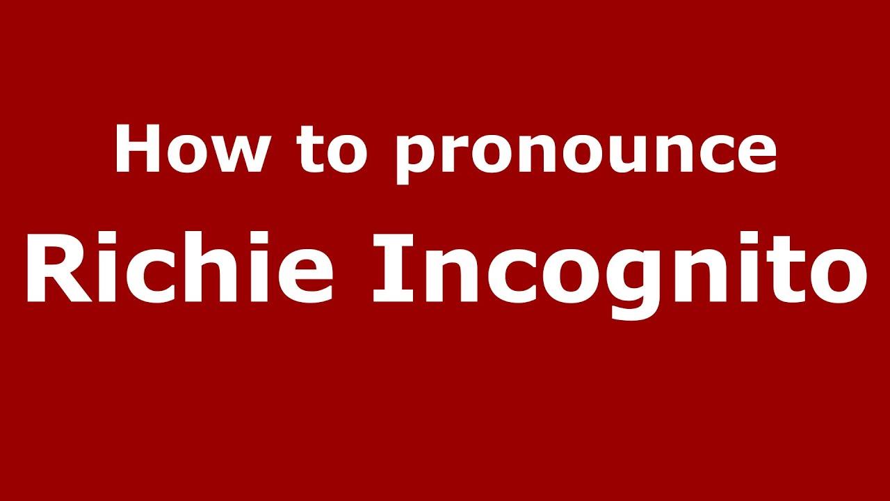 How to pronounce Richie Incognito (American English/US) - PronounceNames.com