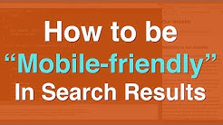 """Be """"Mobile Friendly"""" In Google Search Results"""
