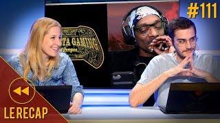 Snoop Dogg lance la Gangsta Gaming League - Le Recap S3#111