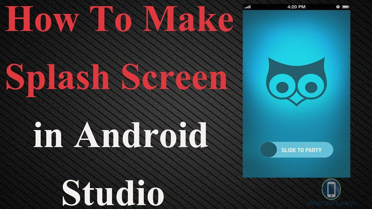 How To Make Splash Screen in Android Studio with Source code