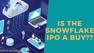 Snowflake Stock Analysis   Why is Warren Buffet Buying this IPO   Snowflake IPO