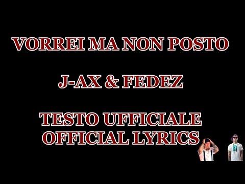 VORREI MA NON POSTO - J-Ax & Fedez (official audio) - Testo/Lyrics