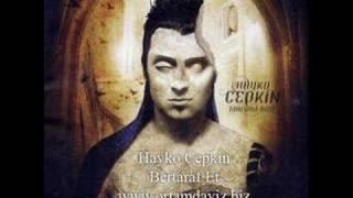Hayko Cepkin - Bertaraf Et (Süper Kalite)