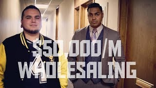 $50,000 A MONTH WHOLESALING REAL ESTATE W/ Earon Bevans