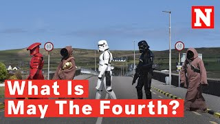 What Is May The 4th? The History Behind Star Wars Day