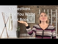 5 Questions to Ask Before Writing a Book