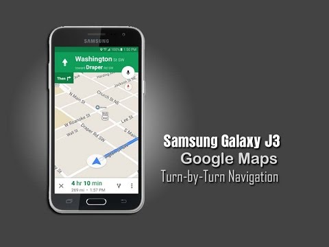 Samsung Galaxy J3 - Google Maps Using Turn-by-Turn Navigation