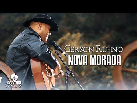 Gerson Rufino – Nova morada