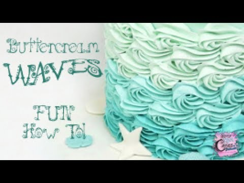 Download Buttercream Waves Tutorial - PERFECT For Mermaid And Under The Sea Cakes!
