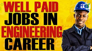 Top 10 Highest Paying Engineering Jobs in the World  2020