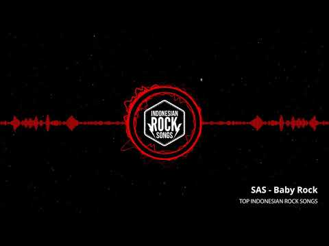 SAS - Baby Rock | Top Indonesian Rock Songs