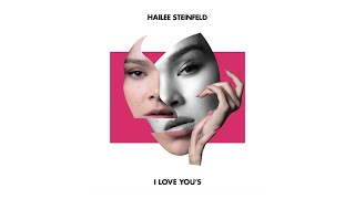 Hailee Steinfeld - I Love You's (Audio)