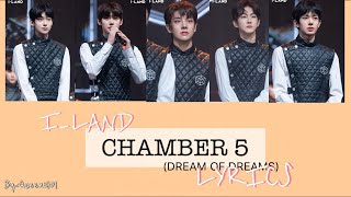 Download I-LAND CHAMBER 5 (DREAM OF DREAMD)  EASY LYRICS | BY: QUEEN 타키 |