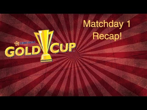 2017 Gold Cup Matchday 1 | Football Media July 14th 2017