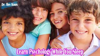 Learn Psychology While You Sleep - Intelligence: IQ Scores, Intellectual Disabilities & the Gifted