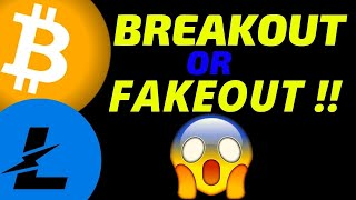 🔥 BITCOIN and LITECOIN BREAKOUT OR FAKEOUT!!🔥bitcoin price prediction, analysis, news, trading