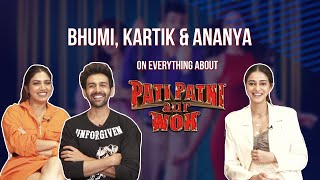 Pati Patni aur Woh | Kartik Aaryan, Ananya Panday and Bhumi Pednekar's EXCLUSIVE interview