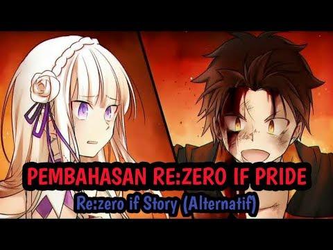 Pembahasan Rezero If Pride (Ayamatsu)