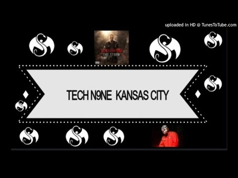 TECH N9NE - ✗Kansas City ✗ (Ft. The Popper & Rich the Factor)