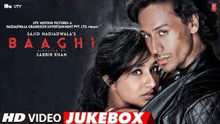 BAAGHI Full Movie Video Songs   Video Jukebox   Tiger Shroff, Shraddha Kapoor   T-Series