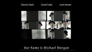 Our Name is Michael Morgan (2012) Director: Maurice Caldera