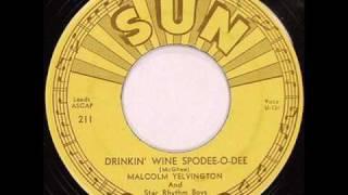 Malcolm Yelvington Drinkin Wine Spodee O Dee