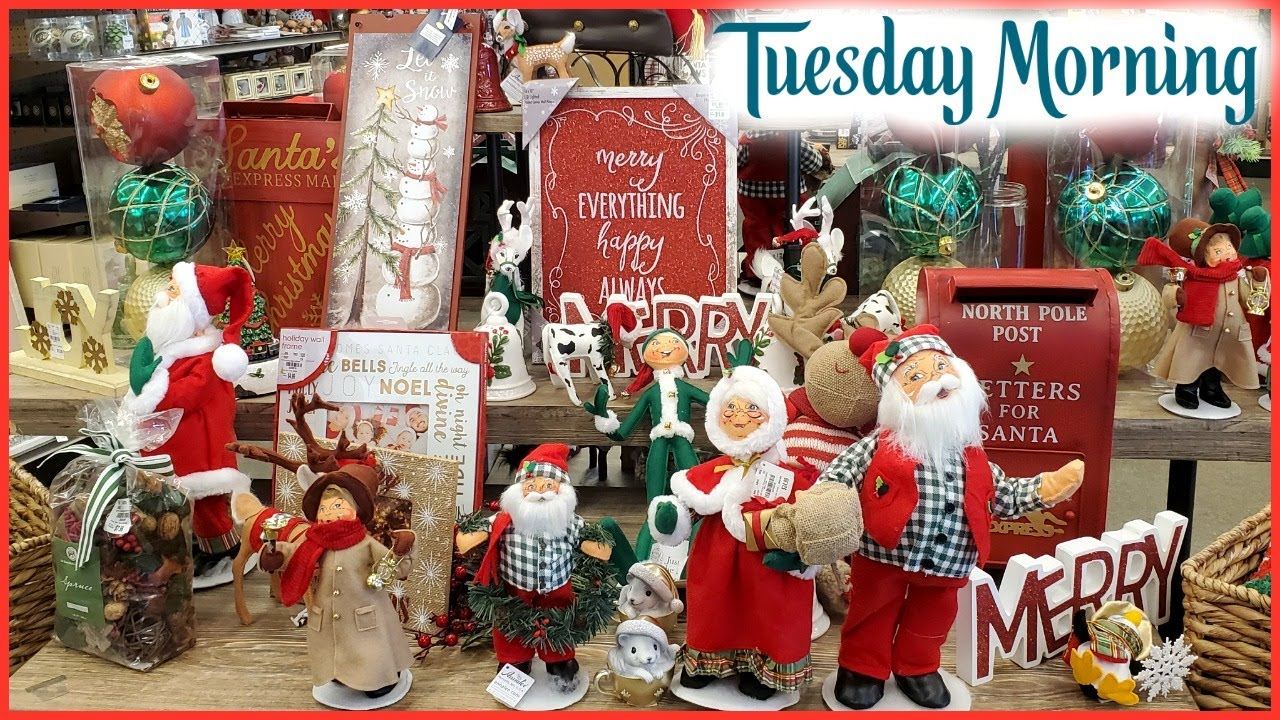 Youtube Christmas Decorations 2020 TUESDAY MORNING CHRISTMAS DECORATIONS PEEK * COME WITH ME 2020