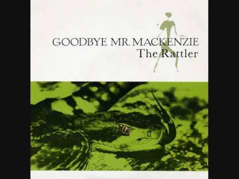"GOODBYE MR. MACKENZIE - 'The Rattler' - 7"" 1989"