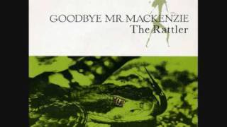 GOODBYE MR. MACKENZIE -
