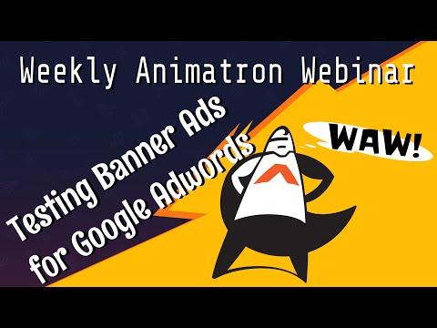 Weekly Animatron Webinar - Optimizing Banner Ads for Adwords A/B Testing  (Nov. 18, 2015)