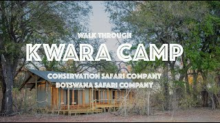 Kwando Kwara Camp walk-through with Botswana Safari Company
