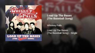 Load Up The Bases (The Baseball Song)