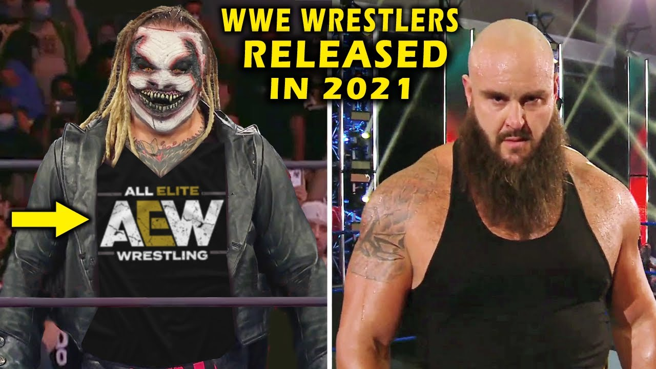 Every WWE Wrestler Released in 2021 - The Fiend Bray Wyatt & Braun Strowman