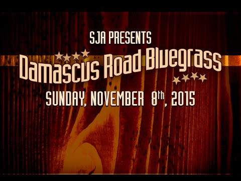 Special Musical Guests - Damascus Road Bluegrass