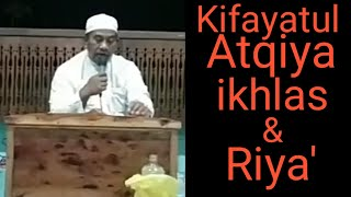 Kifayatul Atqiya    Ikhlas dan riya' - Guru Asrani Basirun