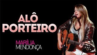 Marília Mendonça ♪ Alô Porteiro (Entrada Proibida)