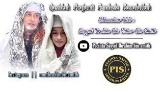#ViralQasidahSayyidIbrahimMarsPembelaRasulullah #PIS.INDONESIA