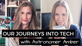 Our journeys into Tech with Astronomer Amber