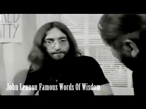 John Lennon & Friends: Famous Words of Wisdom - YouTube