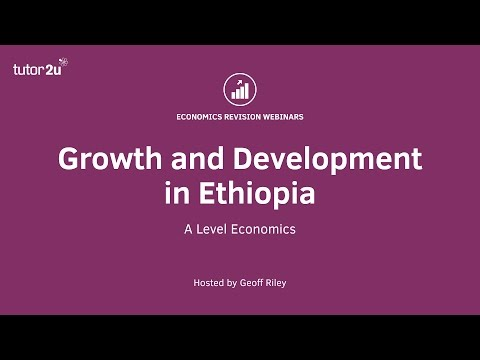 Growth and Development in Ethiopia