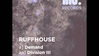 Ruffhouse - Division III